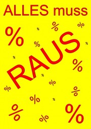 Kundenstopper Papier-Plakat ALLES muss RAUS (rot, Hintergrund gelb) (Format A1)
