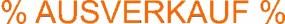 Aufkleber (Hintergrund weiß) AUSVERKAUF (orange)